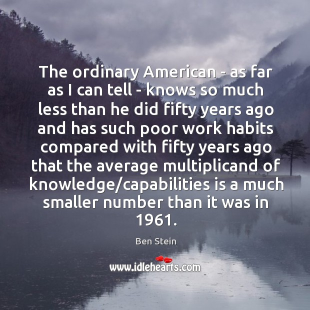 The ordinary American – as far as I can tell – knows Image