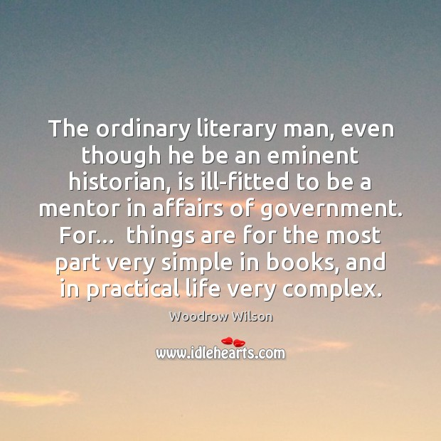 Image, The ordinary literary man, even though he be an eminent historian, is
