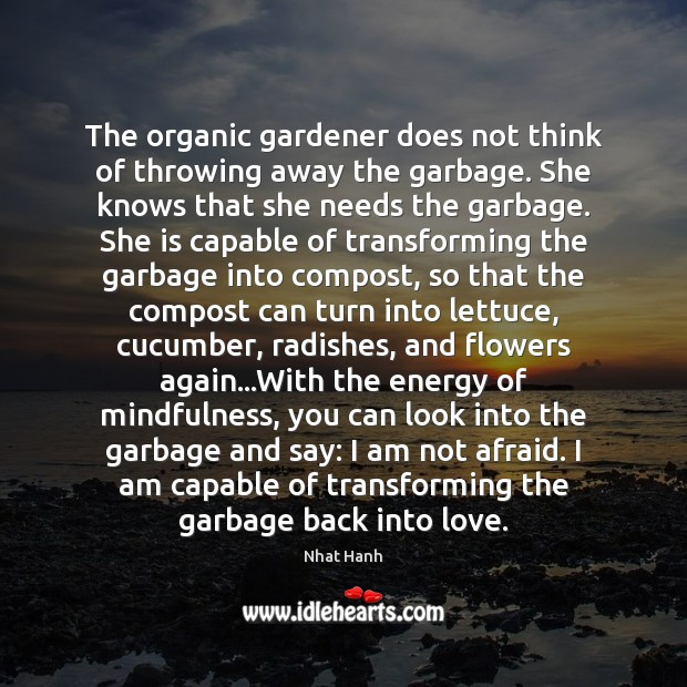 The organic gardener does not think of throwing away the garbage. She Image