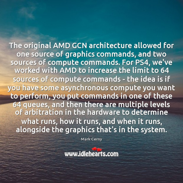 Image, The original AMD GCN architecture allowed for one source of graphics commands,