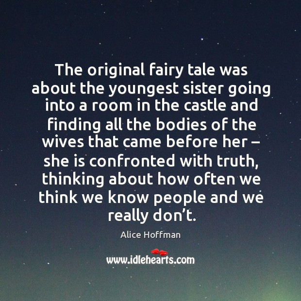 The original fairy tale was about the youngest sister going into a room Image