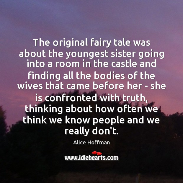 Image, The original fairy tale was about the youngest sister going into a