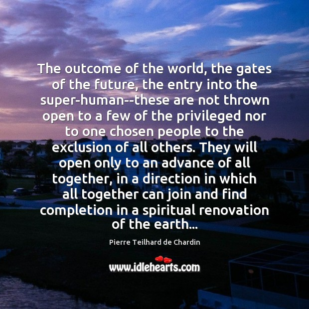 The outcome of the world, the gates of the future, the entry Image