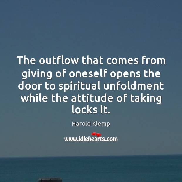 Image, The outflow that comes from giving of oneself opens the door to