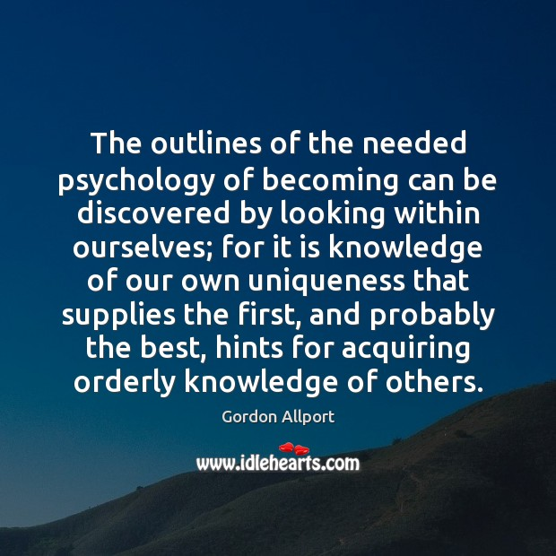 Image, The outlines of the needed psychology of becoming can be discovered by