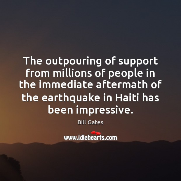 The outpouring of support from millions of people in the immediate aftermath Image