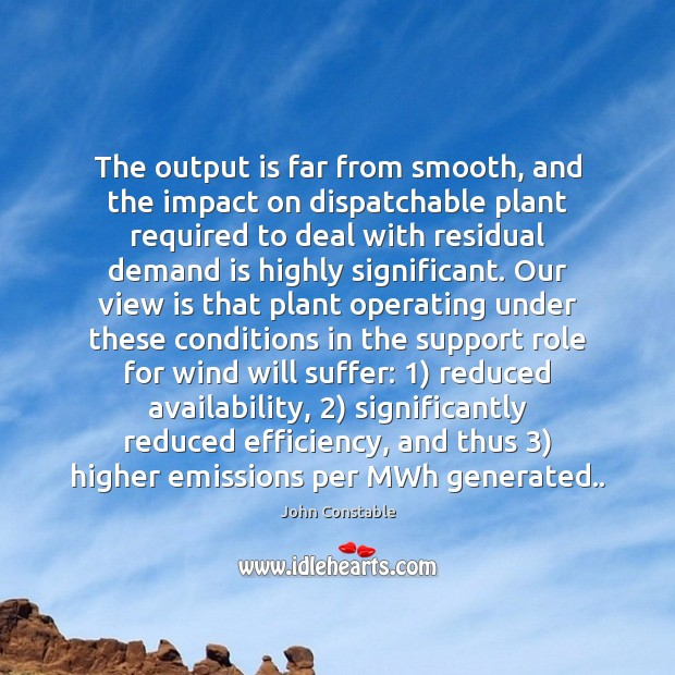 Image, The output is far from smooth, and the impact on dispatchable plant