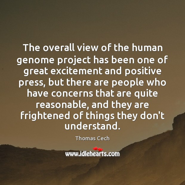 The overall view of the human genome project has been one of Image