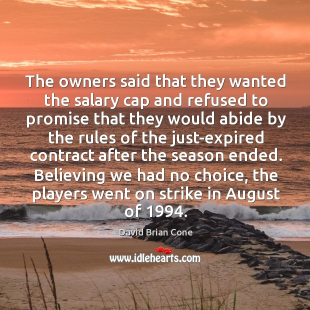 The owners said that they wanted the salary cap and refused to promise that Image