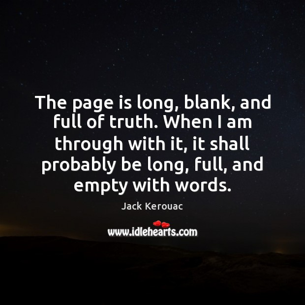 The page is long, blank, and full of truth. When I am Image