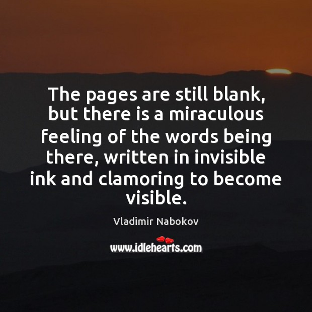Image, The pages are still blank, but there is a miraculous feeling of