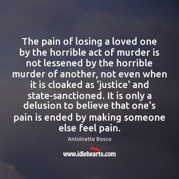 Image, The pain of losing a loved one by the horrible act of
