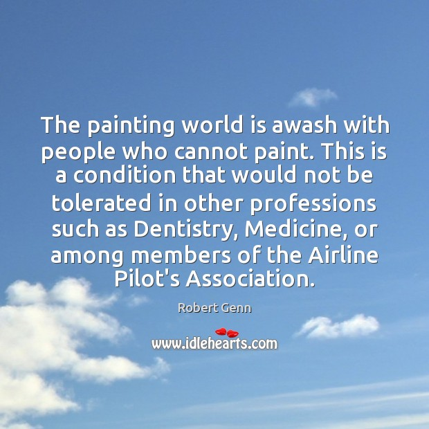 The painting world is awash with people who cannot paint. This is Image