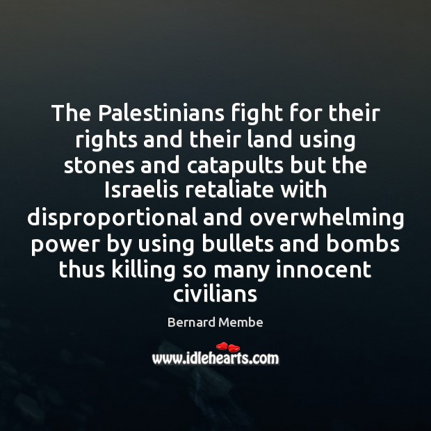 Image, The Palestinians fight for their rights and their land using stones and