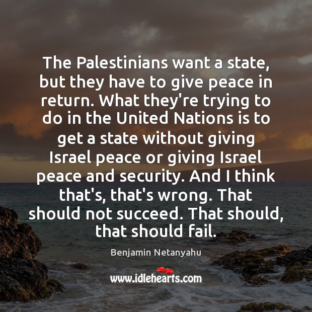 Image, The Palestinians want a state, but they have to give peace in