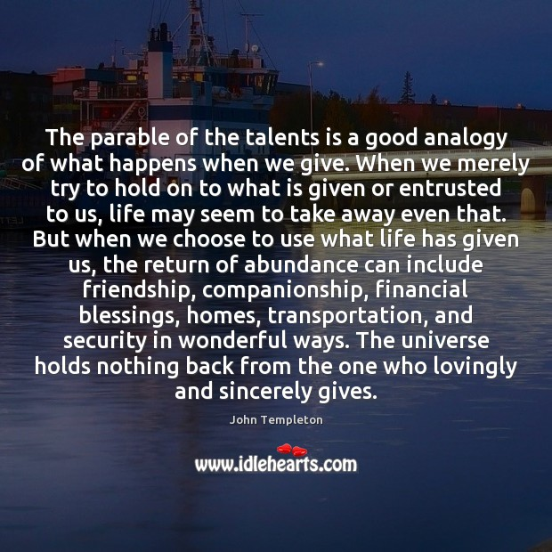 Image, The parable of the talents is a good analogy of what happens