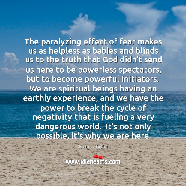 Image, The paralyzing effect of fear makes us as helpless as babies and