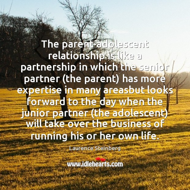Image, The parent-adolescent relationship is like a partnership in which the senior partner (