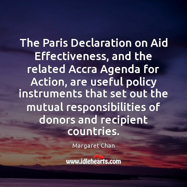 The Paris Declaration on Aid Effectiveness, and the related Accra Agenda for Image