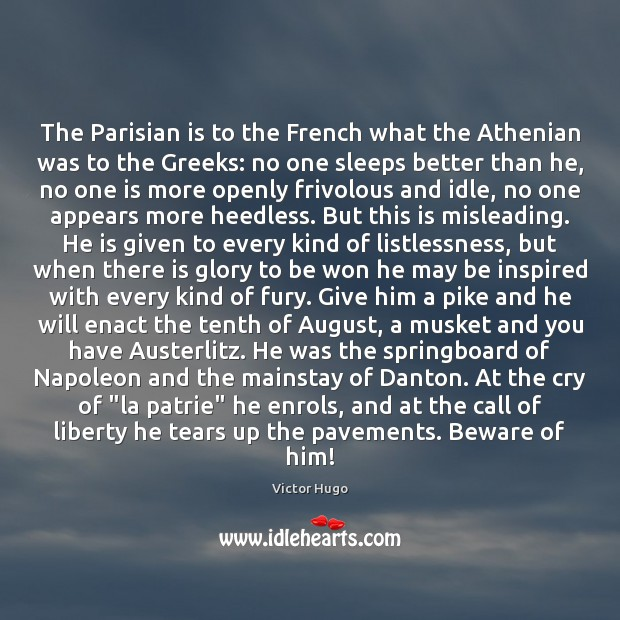 The Parisian is to the French what the Athenian was to the Image