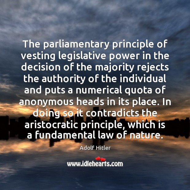 The parliamentary principle of vesting legislative power in the decision of the Image