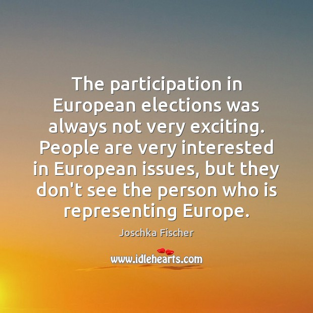 The participation in European elections was always not very exciting. People are Image