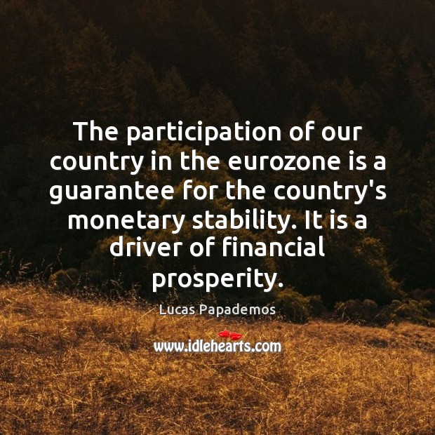 Image, The participation of our country in the eurozone is a guarantee for