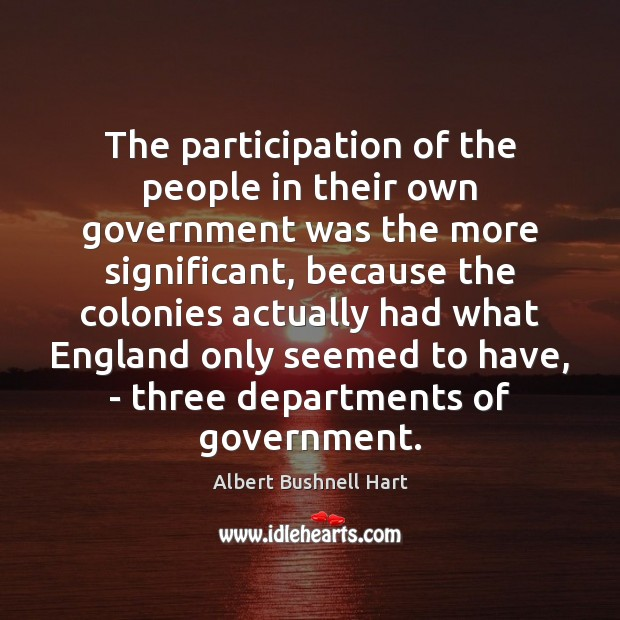 The participation of the people in their own government was the more Image