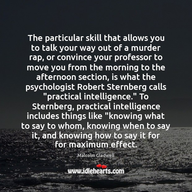 Image, The particular skill that allows you to talk your way out of