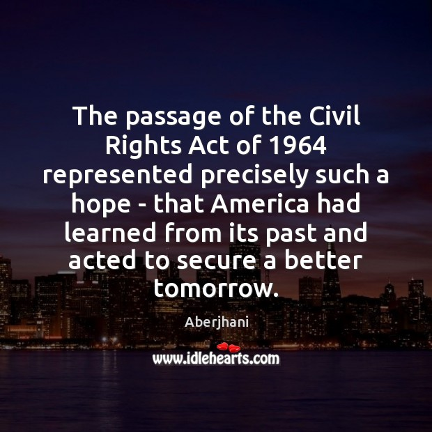 Image, The passage of the Civil Rights Act of 1964 represented precisely such a
