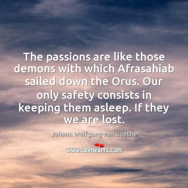 Image, The passions are like those demons with which Afrasahiab sailed down the