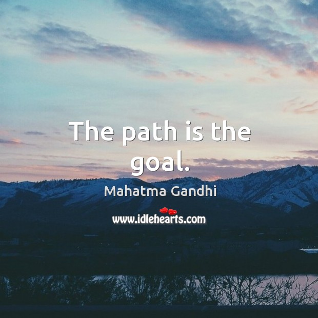 Image, The path is the goal.