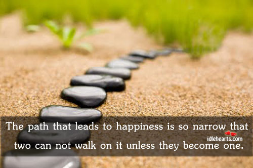 The Path That Leads To Happiness Is So…