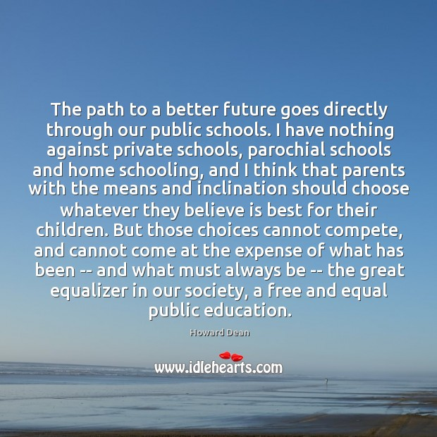 The path to a better future goes directly through our public schools. Image