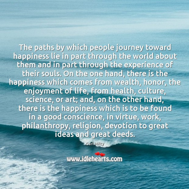The paths by which people journey toward happiness lie in part through Image