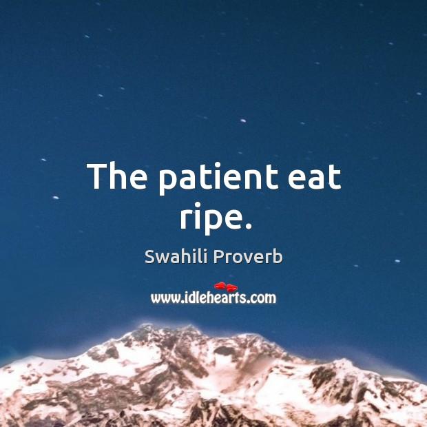 Image, The patient eat ripe.