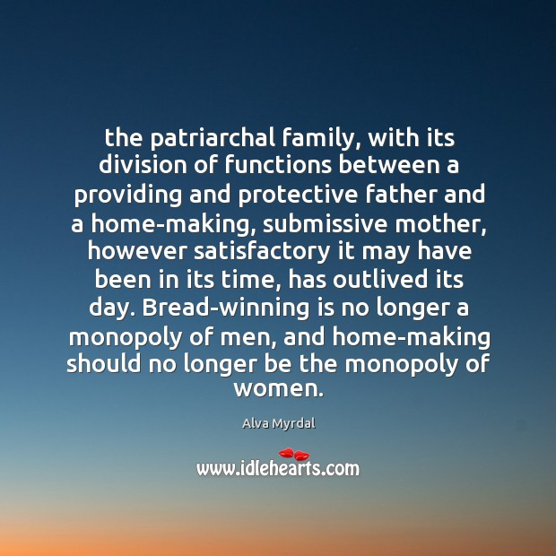 Image, The patriarchal family, with its division of functions between a providing and