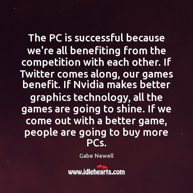 Image, The PC is successful because we're all benefiting from the competition with