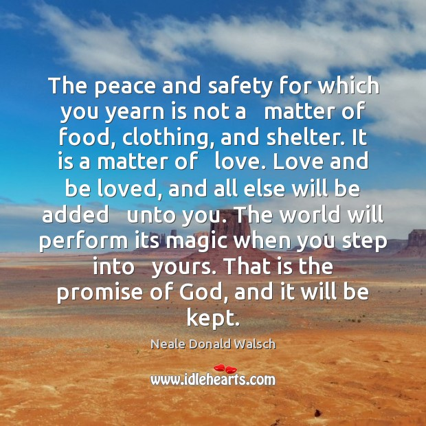 The peace and safety for which you yearn is not a   matter Image