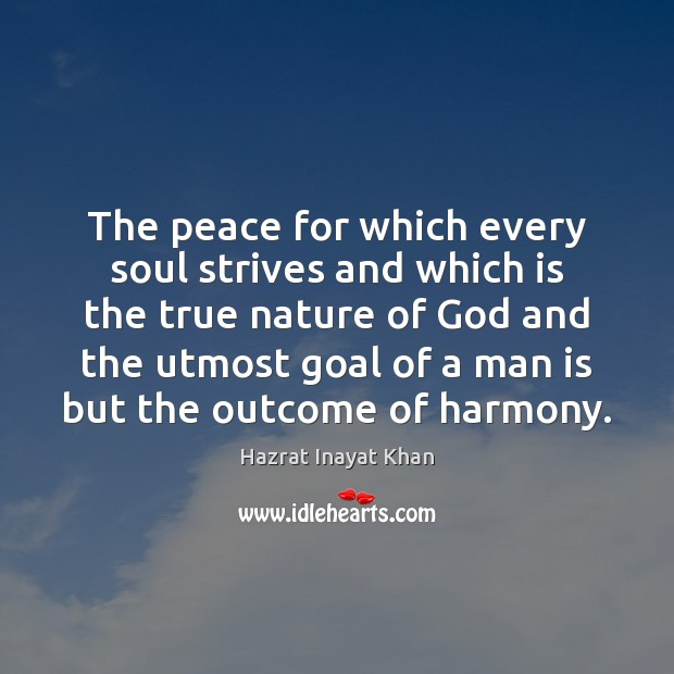 Image, The peace for which every soul strives and which is the true