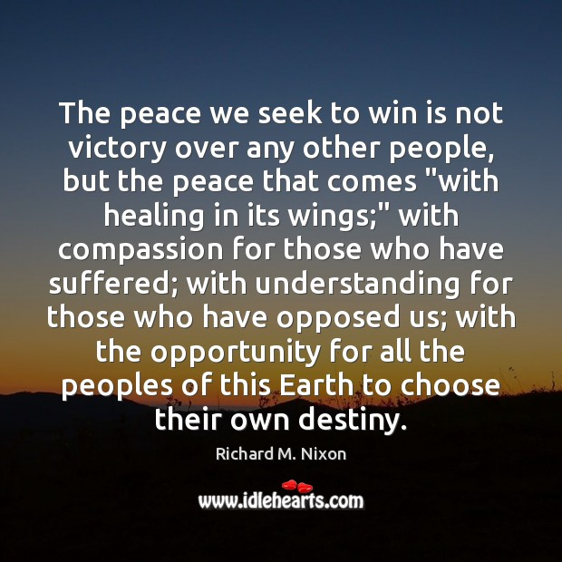 Image, The peace we seek to win is not victory over any other