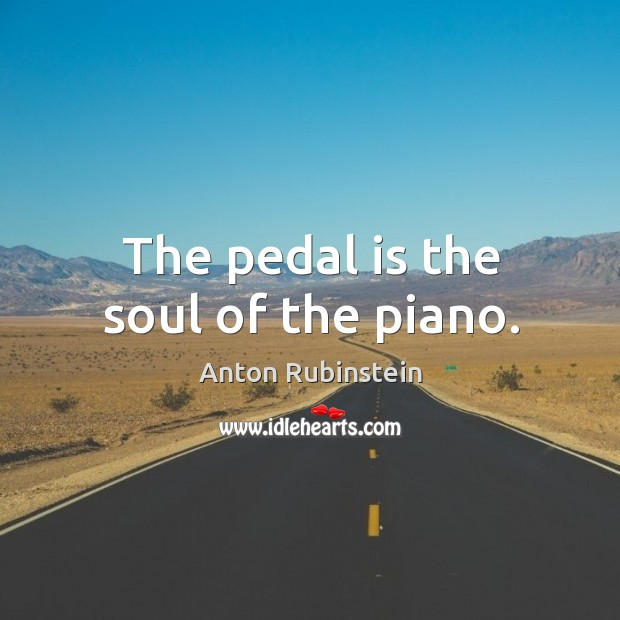 The pedal is the soul of the piano. Image