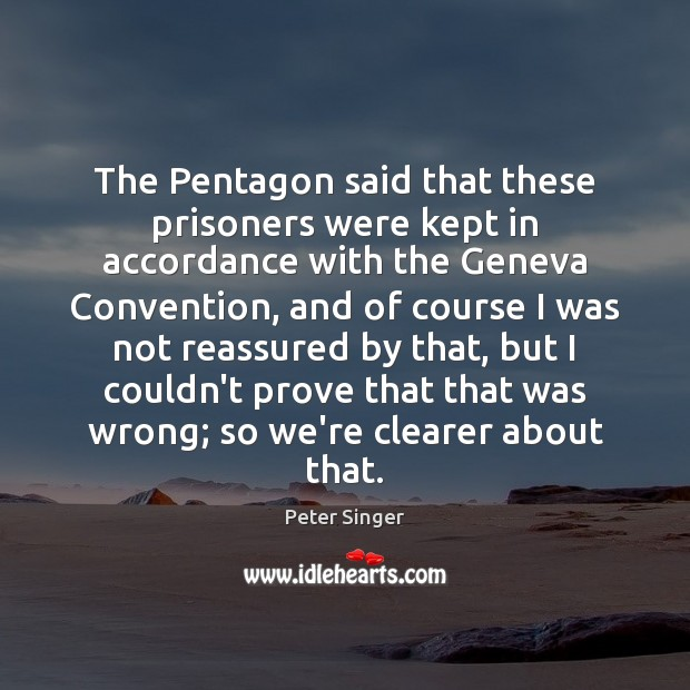 The Pentagon said that these prisoners were kept in accordance with the Image
