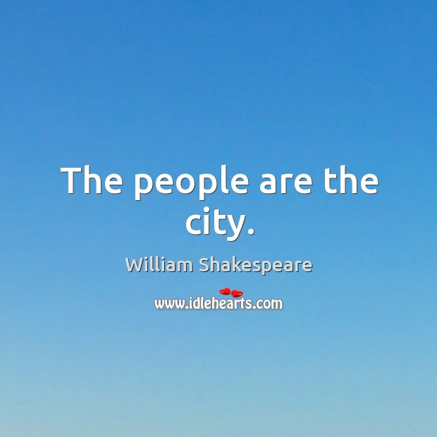 Image, The people are the city.