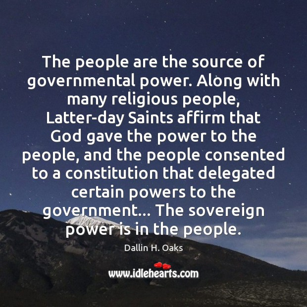 The people are the source of governmental power. Along with many religious Image