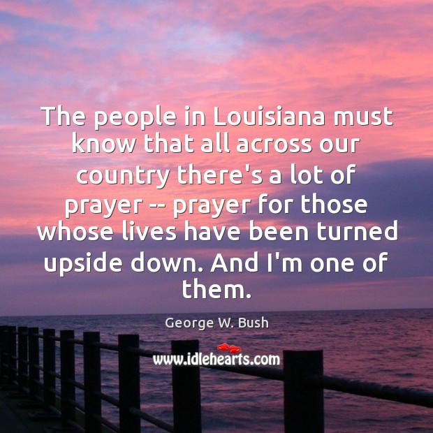 Image, The people in Louisiana must know that all across our country there's