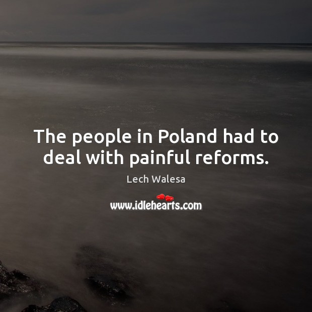 Image, The people in Poland had to deal with painful reforms.
