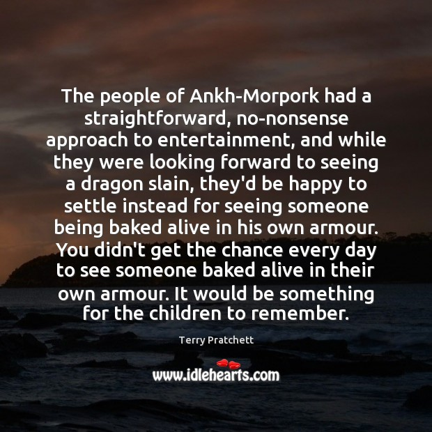 The people of Ankh-Morpork had a straightforward, no-nonsense approach to entertainment, and Image