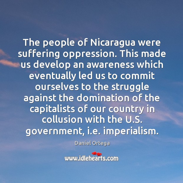 The people of nicaragua were suffering oppression. Image