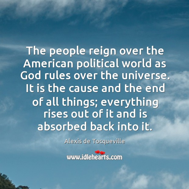 Image, The people reign over the American political world as God rules over